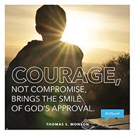 couragenotcompromisethomas-s-monson